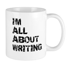 Im All About Writing Mugs