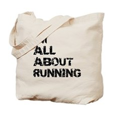 Im All About Running Tote Bag