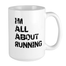Im All About Running Mugs