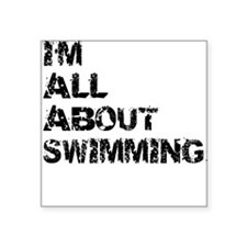 Im All About Swimming Sticker