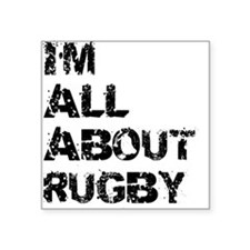 Im All About Rugby Sticker