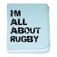 Im All About Rugby baby blanket