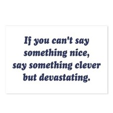 If You Cant Say Something Nice, Be Devastating Pos