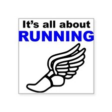 Its All About Running Sticker