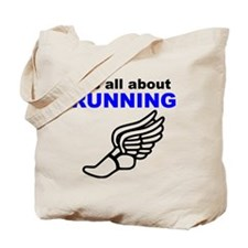 Its All About Running Tote Bag