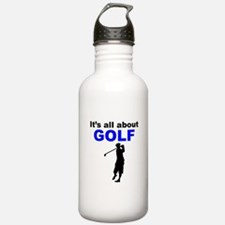 Its All About Golf Water Bottle