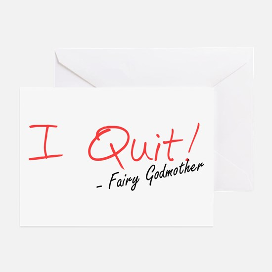 I Quit! Greeting Cards (Pk of 10)