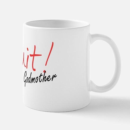 I Quit! Mug