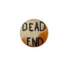 Dead End Graffiti  Mini Button