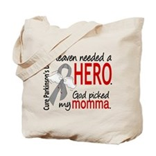 Parkinsons HeavenNeededHero1 Tote Bag