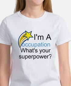 Your Occupation Women's T-Shirt