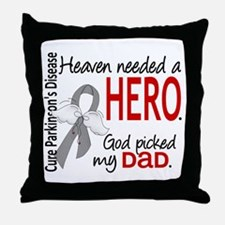 Parkinsons HeavenNeededHero1 Throw Pillow
