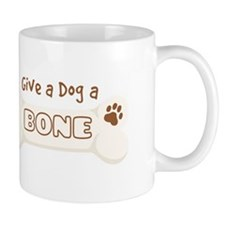 Give a Dog a BONE Mugs
