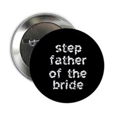 Step Father of the Bride Black Button