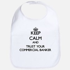 Keep Calm and Trust Your Commercial Banker Bib