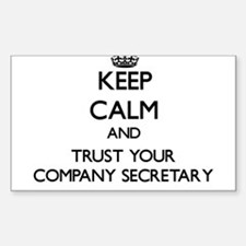 Keep Calm and Trust Your Company Secretary Decal