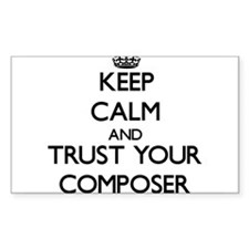Keep Calm and Trust Your Composer Decal