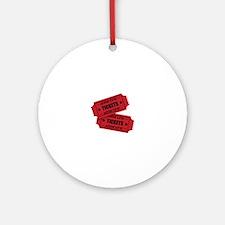 Admit One Tickets Ornament (Round)