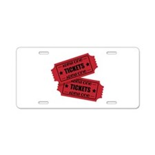 Admit One Tickets Aluminum License Plate