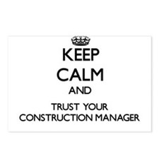 Keep Calm and Trust Your Construction Manager Post