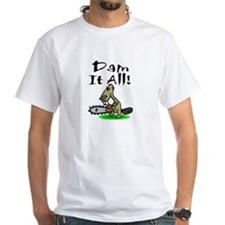 Dam it All T-Shirt