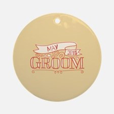 Groom 2015 May Ornament (Round)