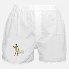 Walk Like an EGYPTIAN Boxer Shorts