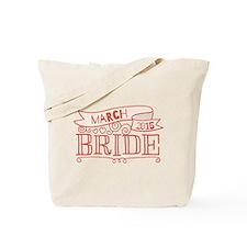Bride 2015 March Tote Bag