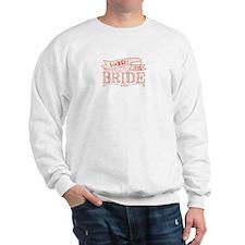 Bride 2015 March Sweatshirt