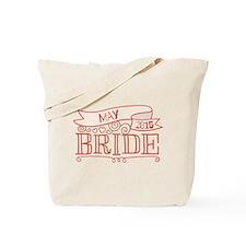 Bride 2015 May Tote Bag