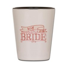 Bride 2015 May Shot Glass