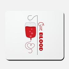Give BLOOD Mousepad