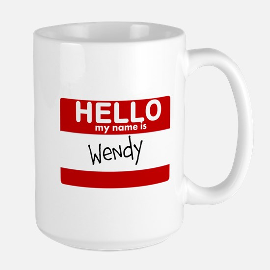 Hello My Name Is Wendy Mugs