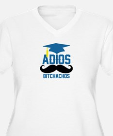 Adios Bitchachos Plus Size T-Shirt