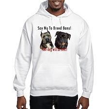 Say No To Breed Bans! Hoodie