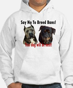 Say No To Breed Bans! Hoodie