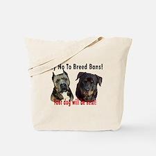 Say No To Breed Bans! Tote Bag