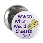 What Would Cheeses Do Button (100 pack)