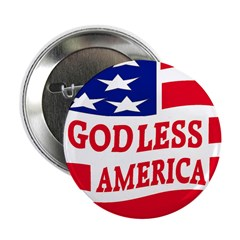 """Godless America 2.25"""" Button (100 pack)"""