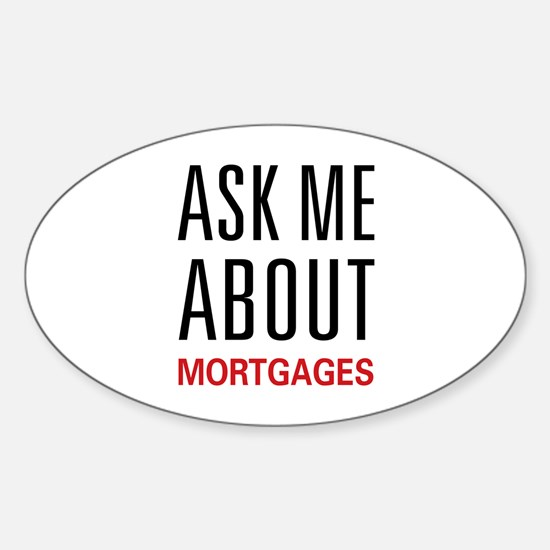 Ask Me Mortgages Oval Decal