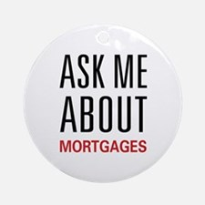 Ask Me Mortgages Ornament (Round)