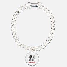 Ask Me About Mortgages Bracelet
