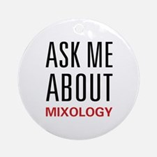 Ask Me Mixology Ornament (Round)