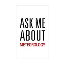 Ask Me About Meteorology Rectangle Decal