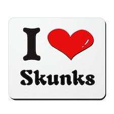 I love skunks  Mousepad