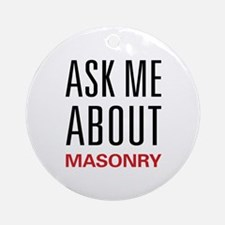 Ask Me About Masonry Ornament (Round)