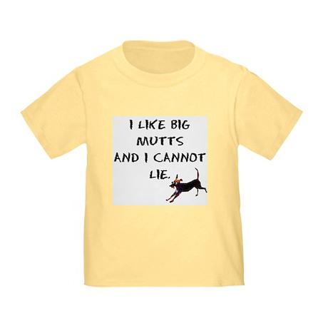 I like big mutts Toddler T-Shirt