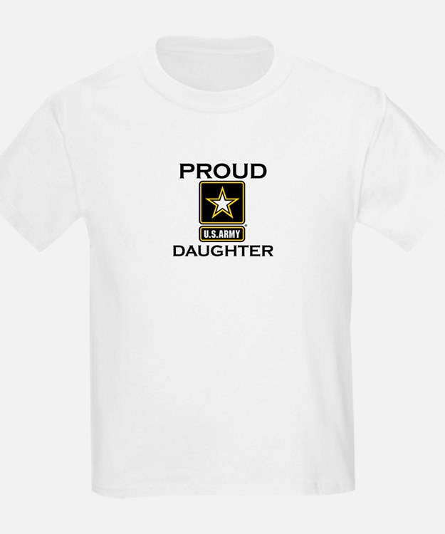 Proud Army Daughter T-Shirt