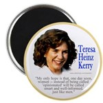 Teresa Heinz Kerry Opinionated Quote Magnet