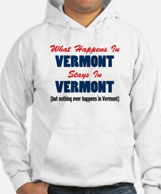 What Happens In Vermont Hoodie